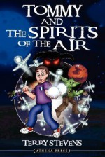 Tommy and the Spirits of the Air - Terry Stevens