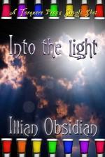 Into the Light - Illian Obsidian
