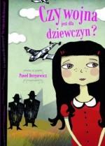 Czy wojna jest dla dziewczyn? - Paweł Beręsewicz, Olga Reszelska