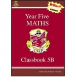 Maths: Year 5: Classbook 5B - Richard Parsons