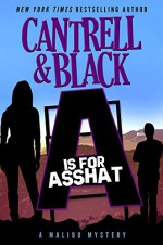 """A"" is for Asshat (Malibu Mystery Book 1) - Rebecca Cantrell, Sean Black"