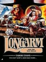 Longarm and the Bad Break - Tabor Evans