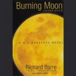 Burning Moon - Richard Barre, Patrick Lawlor, Inc. Blackstone Audio