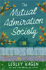 The Mutual Admiration Society: A Novel - Lesley Kagen