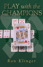 Play with the Champions - Ron Klinger