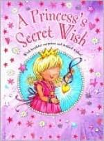 A Princess's Secret Wish - Kirsty Neale, Samantha Chaffey