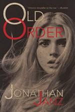 Old Order - Jonathan Janz, Matthew Revert