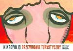 Mikropolis. Przewodnik turystyczny - Dennis Wojda, Krzysztof Gawronkiewicz