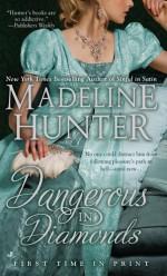 Dangerous in Diamonds - Madeline Hunter
