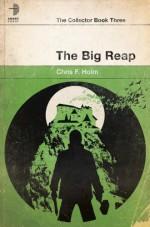 The Big Reap - Chris F. Holm