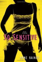 So Sensitive - Anne Rainey