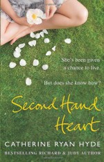 Second Hand Heart - Catherine Ryan Hyde