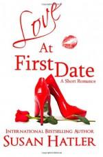 Love at First Date - Susan Hatler