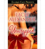 Unwrapped - Lacey Alexander
