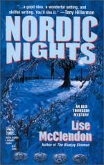 Nordic Nights (An Alix Thorssen Mystery) - Lise McClendon