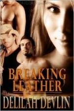 Breaking Leather - Delilah Devlin
