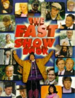 The Fast Show Book - Paul Whitehouse, Charlie Higson