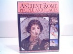Life in Ancient Rome People & Places - Nigel Rodgers