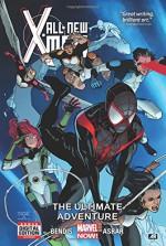 All-New X-Men Volume 6: The Ultimate Adventure (Marvel Now) - Brian Michael Bendis, Mahmud Asrar