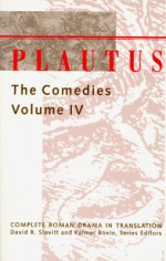 Plautus: The Comedies - Plautus, Smith Palmer Bovie