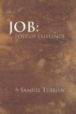 Job: Poet of Existence - Samuel Terrien