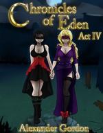 Chronicles of Eden - Act IV - Alexander Gordon