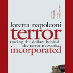 Terror, Incorporated: Tracing the Dollars Behind the Terror Networks - Loretta Napoleoni, Suzanne Toren, Audible Studios
