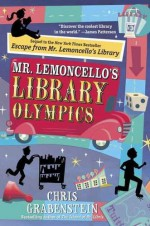 Mr. Lemoncello's Library Olympics - Chris Grabenstein