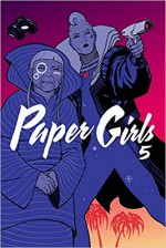 Paper Girls 5 - Jared K. Fletcher, Cliff Chiang, Brian K. Vaughan, Matt Wilson