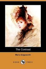 The Contrast (Dodo Press) - Maria Edgeworth