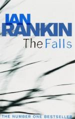 The Falls - Ian Rankin