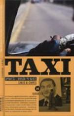 TAXI. Opowieści z Kursów po Kairze - خالد الخميسي, Khaled Al Khamissi, Al-Chamisi Chalid, Marcin Michalski