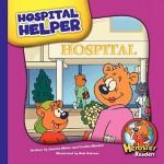 Hospital Helper - Joanne Meier, Cecilia Minden, Bob Ostrom