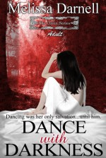 The Clann Series, Adult: Dance with Darkness - Melissa Darnell