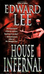 House Infernal - Edward Lee