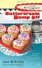 Buttercream Bump Off - Jenn McKinlay