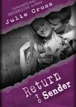 Return To Sender - Julie Cross