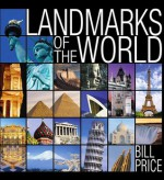 Landmarks of the World - Bill Price