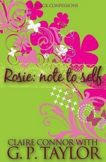 Rosie: Note To Self - Claire Connor, G.P. Taylor