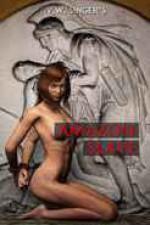 Amazon Slave - V.W. Singer