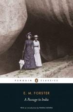 A Passage to India - E.M. Forster, Oliver Stallybrass, Pankaj Mishra