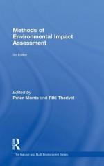 Methods of Environmental Impact Assessment - Morris Peter, Riki Therivel, Morris Peter