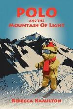 Polo and the Mountain of Light - Rebecca Hamilton