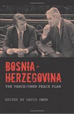 Bosnia-Herzegovina: The Vance/Owen Peace Plan - David Owen