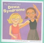 My Friend Has Down Syndrome - Amanda Doering Tourville