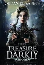 Treasure, Darkly - Jordan Elizabeth