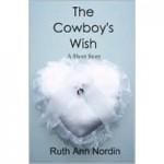 The Cowboy's Wish - Ruth Ann Nordin