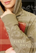 First Day - Ally Condie