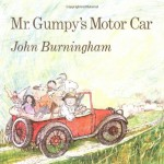 Mr. Gumpy's Motor Car - John Burningham