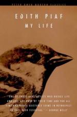 My Life (Peter Owen Modern Classic) - Edith Piaf, Margaret Crosland